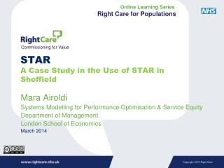 STAR A Case Study in the Use of STAR in Sheffield