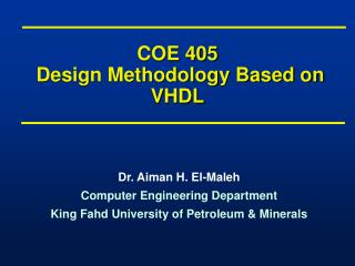 COE 405  Design Methodology Based on VHDL