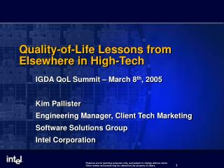 Quality-of-Life Lessons from Elsewhere in High-Tech