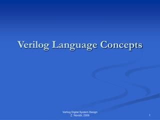 Verilog Language Concepts