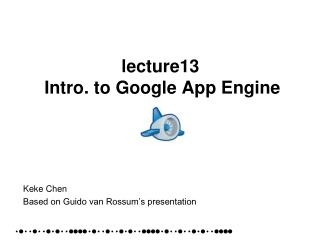 lecture13  Intro. to Google App Engine