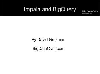 Impala and BigQuery