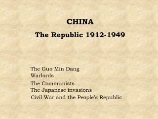 CHINA The Republic 1912-1949