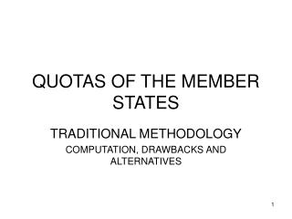 QUOTAS OF THE MEMBER STATES