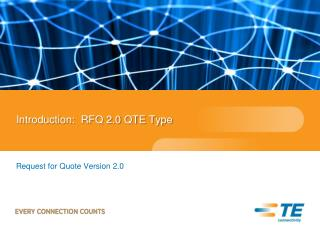 Introduction:  RFQ 2.0 QTE Type