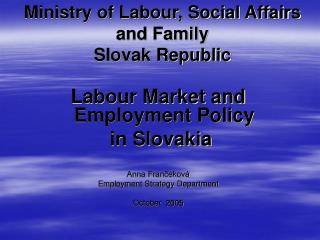 Ministry of Labour, Social Affairs and Family Slovak Republic