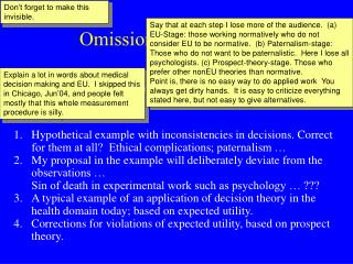 Omission or Paternalism