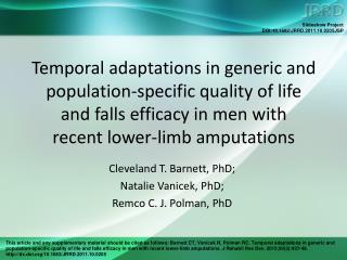 Cleveland T. Barnett, PhD;  Natalie Vanicek, PhD;  Remco C. J. Polman, PhD