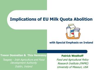 Implications of EU Milk Quota Abolition