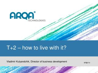 T+2 – how to live with it ?