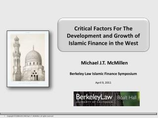Critical Factors For The Development and Growth of Islamic Finance in the West