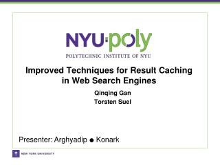 Improved Techniques for Result Caching in Web Search Engines