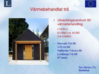 Värmebehandlat trä