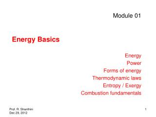 Module 01 Energy Basics Energy Power Forms of energy Thermodynamic laws Entropy / Exergy