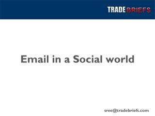 Email in a Social world