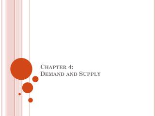 Chapter  4: Demand and Supply