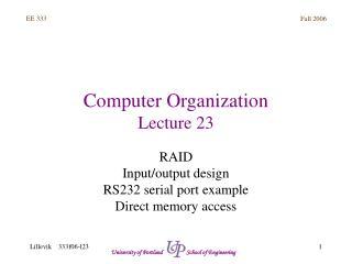 Computer Organization Lecture 23