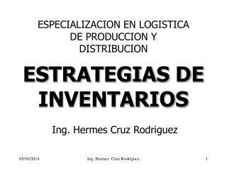 ESTRATEGIAS DE INVENTARIOS