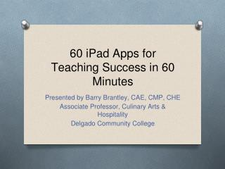 60 iPad Apps for Teaching Success in 60 Minutes
