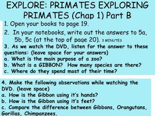 EXPLORE: PRIMATES EXPLORING PRIMATES (Chap 1) Part B
