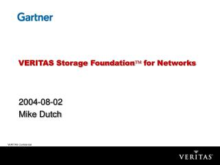VERITAS Storage Foundation   for Networks
