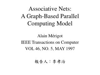 Associative Nets: A Graph-Based Parallel Computing Model