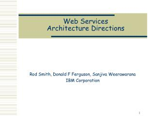 Web Services Architecture Directions