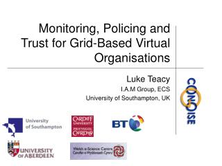 Monitoring, Policing and Trust for Grid-Based Virtual Organisations