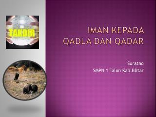Iman kepada Qadla dan Qadar