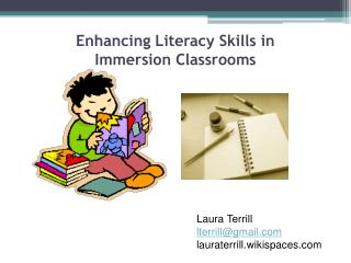 Enhancing Literacy Skills in  Immersion Classrooms