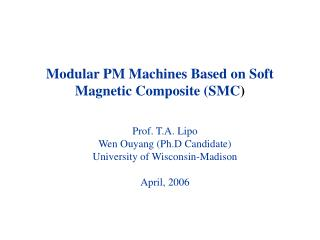 Modular PM Machines Based on Soft Magnetic Composite SMC