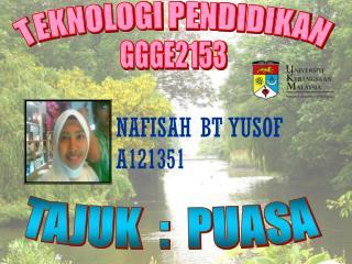 NAFISAH BT YUSOF A121351