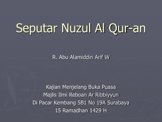 Seputar Nuzul Al Qur-an