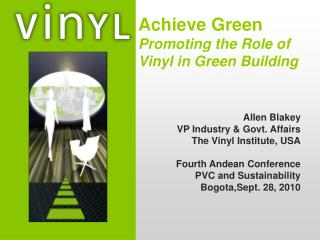 Achieve Green Promoting the Role of Vinyl in Green Building