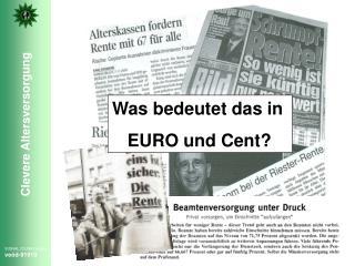 Was bedeutet das in  EURO und Cent?