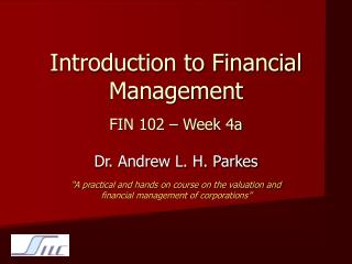 Introduction to Financial Management FIN 102 � Week 4a