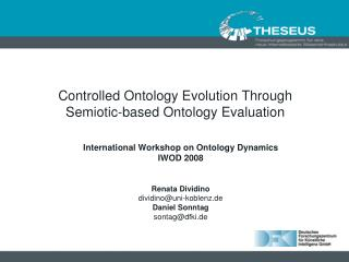 Controlled Ontology Evolution Through Semiotic-based Ontology Evaluation