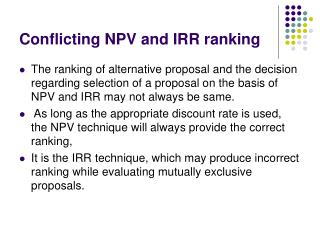 Conflicting NPV and IRR ranking