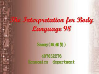 The Interpretation for Body Language 98