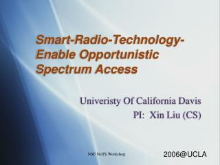 Smart-Radio-Technology-Enable Opportunistic Spectrum Access