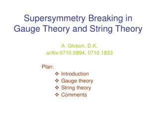 Supersymmetry Breaking in   Gauge Theory and String Theory