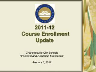 2011-12  Course Enrollment Update