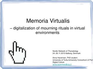 – digitalization of mourning rituals in virtual environments