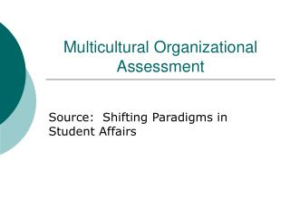 Multicultural Organizational Assessment