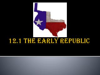 12.1 The early republic