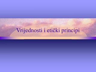 Vrijednosti i etički principi