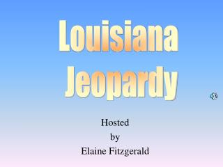 Hosted by Elaine Fitzgerald