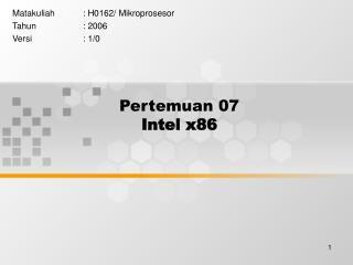 Pertemuan 07 Intel x86