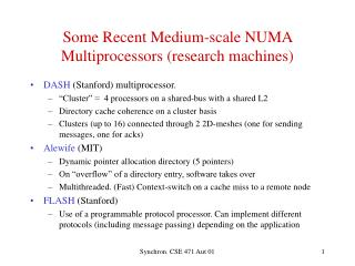 Some Recent Medium-scale NUMA Multiprocessors (research machines)