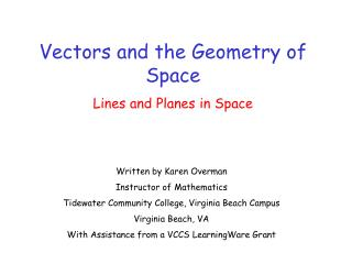Vectors and the Geometry of Space Lines and Planes in Space
